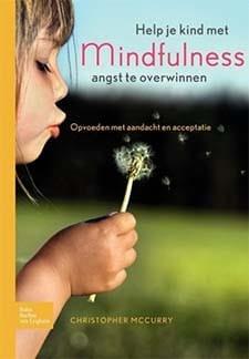 Help je kind met mindfulness angst te overwinnen